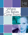 Where Do Babies Come From? - Boys Edition - Learning About Sex