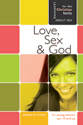 [NQP] Love, Sex, and God - Girl's Edition - Learning About Sex