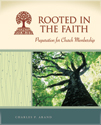 Rooted in the Faith: Preparation for Church Membership - Milestones