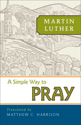A Simple Way to Pray (ebook Edition)