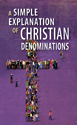 A Simple Explanation of Christian Denominations (Pack of 20)