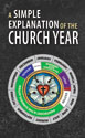 A Simple Explanation of the Church Year (Pack of 20)