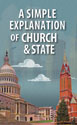 A Simple Explanation of Church and State (Pack of 20)