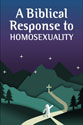 A Biblical Response to Homosexuality (Pack of 20)