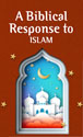 A Biblical Response to Islam (Pack of 20)