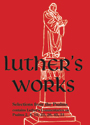 Luther's Works, Volume 12 (Selected Psalms I)