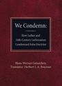 We Condemn (ebook Edition)