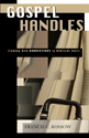 Gospel Handles: Finding New Connections in Biblical Texts (ebook Edition)