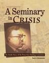 A Seminary in Crisis