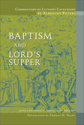 Commentary on Luther's Catechisms, Baptism and Lord's Supper