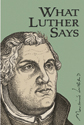 What Luther Says