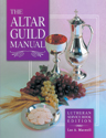 Altar Guild Manual LSB Edition (ebook Edition)