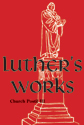 Luther's Works, Volume 77 (Church Postil III)
