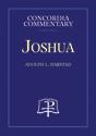 Joshua - Concordia Commentary
