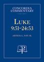 Luke 9:51-24:53 - Concordia Commentary