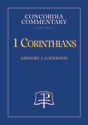1 Corinthians - Concordia Commentary