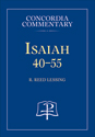 Isaiah 40-55 - Concordia Commentary