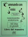 Mi Dios es grande - Maestro (My God Is Big - Teacher)