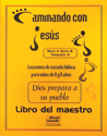 Dios prepara a su pueblo - Maestro (God Prepares His People - Teacher)