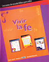 Vivir la fe - Lecciones (Living Our Faith - Student)