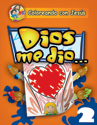 Coloreando con Jesús: Dios me dio (Coloring with Jesus: God gave me...)