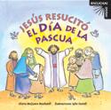 Serie ¡Escucha! ¡Mira!: Jesús resucitó el día de la Pascua (Listen! Look! Series: Jesus Rose on Easter Morn)