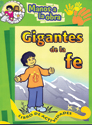 Manos a la obra: Gigantes de la fe - español (Hands to Work: Giants of the Faith - Spanish)