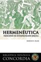 Biblioteca teológica Concordia: Hermenéutica (Concordia Theological Library: Hermeneutics)