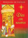 Dios con nosotros (God with Us)