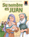 Libros Arco: Su nombre es Juan (Arch Books: His Name is John)