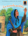 Libros Arco: La moneda perdida (Arch Books: The Lost Coin)