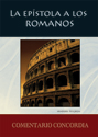 La epístola a los Romanos (Spanish Commentary on Romans) (ebook Edition)