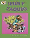 Tesoros Bíblicos: Jesús y Zaqueo (Bible Treasures: Jesus and Zacchaeus)