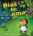 Dios te ama (God Loves You)  (ebook Edition)