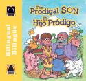 Libros Arco bilingües: El hijo pródigo (Bilingual Arch Books: The Prodigal Son)