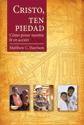 Cristo, ten piedad (Christ, Have Mercy) (ebook Edition)