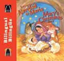 Libros Arco bilingües: La historia de Navidad de María (Bilingual Arch Books: Mary's Christmas Story)