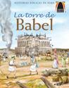 Libros Arco: La torre de Babel (Arch Books: The Tower of Babel)