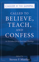 Called to Believe, Teach & Confess