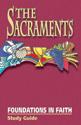 Foundations in Faith: The Sacraments