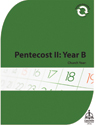 Church Year: Pentecost II: Year B (Downloadable)