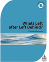 Changing Currents: What's Left after Left Behind? (Downloadable)