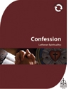 Lutheran Spirituality:  Confession (Downloadable)