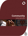 Lutheran Spirituality: Community (Downloadable)