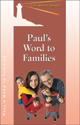 Paul's Word to Families