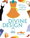 [NQP] Divine Design: 40 Days of Spiritual Makeover