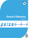 Pulse 025: Draco's Dilemma (Downloadable)