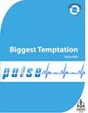 Pulse 049: Biggest Temptation (Downloadable)