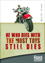 He Who Dies with the Most Toys....Still Dies DVD