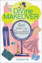 [NQP] Divine Makeover: God Makes You Beautiful